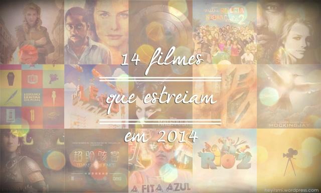 filmes_que_estreiam_em_2014